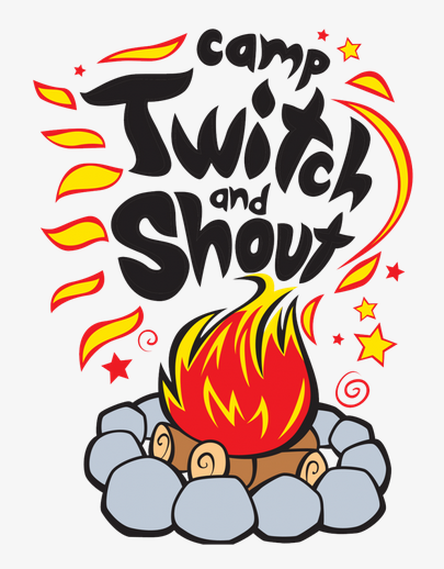 Camp Twitch and Shout