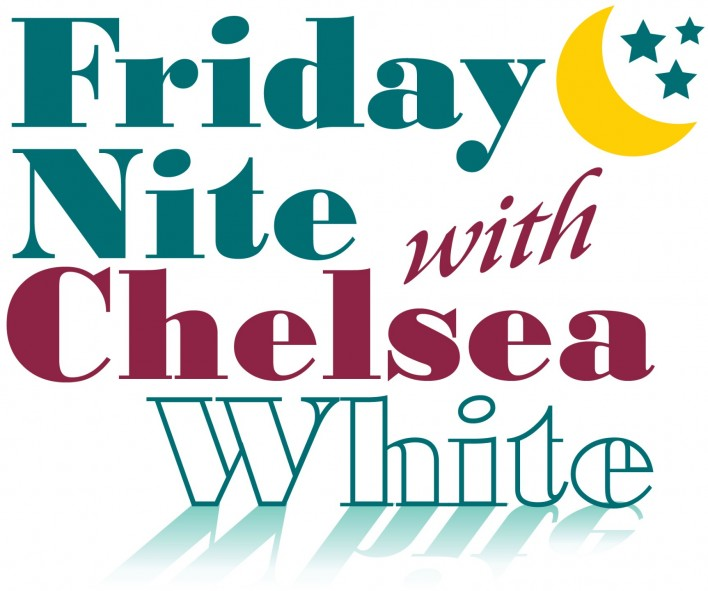 Friday Nite with Chelsea White
